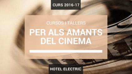 cursos de cinema - hotel elèctric